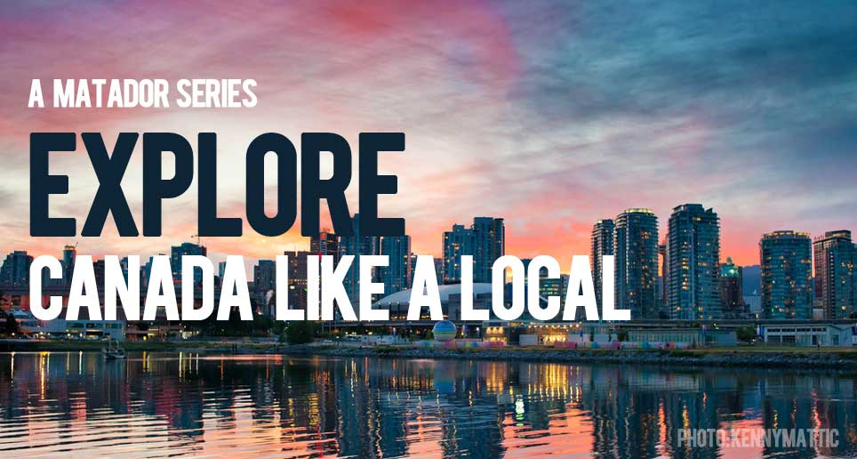 Explore Canada Like a Local