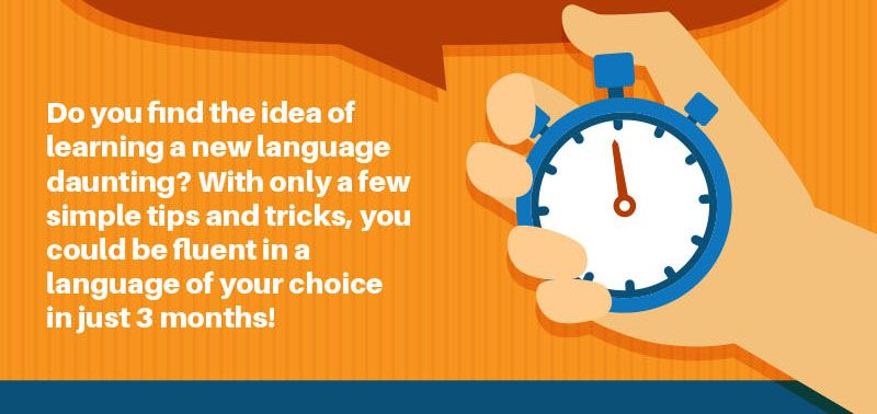 The ultimate guide to learning a language in record time [INFOGRAPHIC]