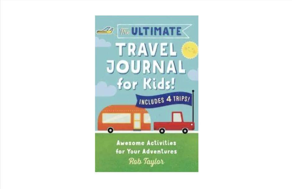 ultimate travel journal for kids best travel journals